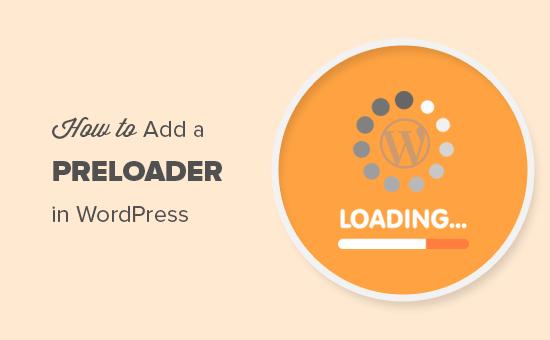 WordPress加载动画插件:Preloader「页面动画提升体验」